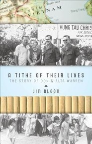 A Tithe of Their Lives: The Story of Don & Alta Warren  -     By: Jim Bloom