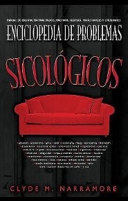 Enciclopedia de Problemas Psicolgicos: Encyclopedia of Psychological Problems  -     By: Clyde M. Narramore