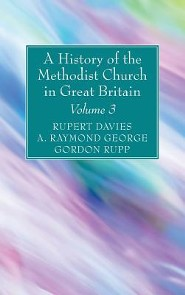 A History of the Methodist Church in Great Britain, Volume Three