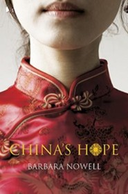China's Hope  -     By: Barbara Nowell