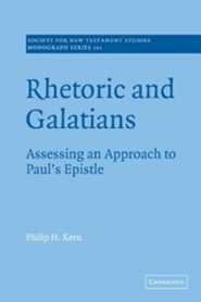 Rhetoric and Galatians: Assessing an Approach to Paul's Epistle