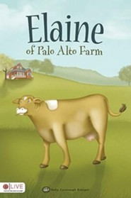 Elaine of Palo Alto Farm  -     By: Ruby Cavanaugh Koerper