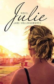 Julie: Novel  -     By: Jane Hollingsworth