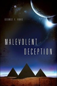 Malevolent Deception  -     By: George F. Vohs