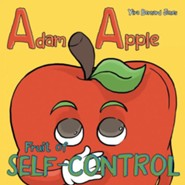 Adam Apple: Fruit of Self-Control