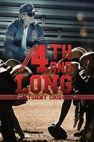 Fourth and Long  -     By: Tommy Cook