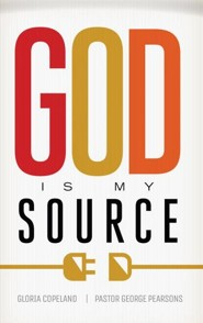 God Is My Source  -     By: Gloria Copeland, George Pearsons
