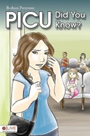 Picu Did You Know?  -     By: Barbara L. Patterson