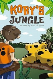 Kory's Jungle  -     By: Ann M. Jayne