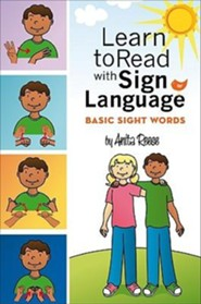 Learn to Read with Sign Language: Basic Sight Words