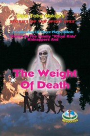 The Weight of Death: A Collection of Three Plays  -     By: Dipo Toby Alakija