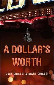 A Dollar's Worth Joey Chisesi and Diane Chisesi