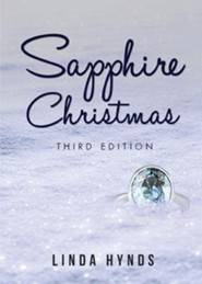 Sapphire Christmas: Third Edition  -     By: Linda Hynds