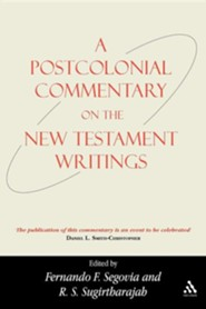 A Postcolonial Commentary on the New Testament Writings  -     Edited By: Fernando F. Segovia, R.S. Sugirtharajah     By: Fernando F. Segovia(ED.) & R. S. Sugirtharajah(ED.)