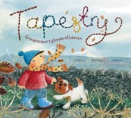 Tapestry: Grandma sews a picture of hope  -     By: Bob Hartman     Illustrated By: Susie Poole
