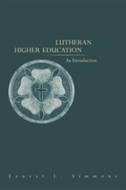 Lutheran Higher Education: An Introduction