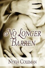 No Longer Barren  -     By: Nykia Coleman