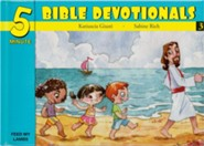 Five Minute Bible Devotionals #3: 15 Bible Devotionals for Young Children on Prayer & God's Word