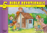 Five Minute Bible Devotionals #4: 15 Bible Based Devotionals for Young Children on Christian Living  -     By: Katiuscia Giusti