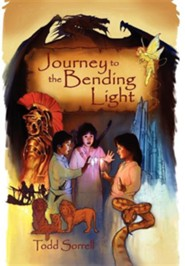 Journey to the Bending Light  -     By: Todd Sorrell