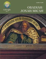 Obadiah/Jonah/Micah Leaders Guide  -     By: Roland Ehlke
