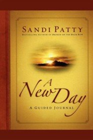 A New Day: A Guided Journal  -     By: Sandi Patty
