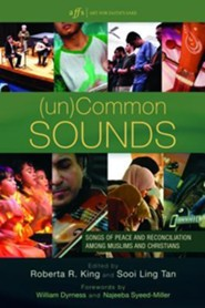 (Un)Common Sounds  -     Edited By: Roberta R. King, Sooi Ling Tan