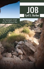 Job: The Sovereignty of God and the Suffering of Man  -     By: Cyril J. Barber