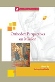 Orthodox Perspectives on Mission