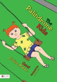 The Palindrome Kids  -     By: Matza Carol Collins