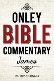 Onley Bible Commentary - James  -     By: Duane Onley