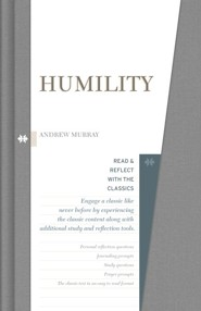 Humility: Read and Reflect with the Classics