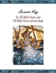 Answer Key to One Hundred Bible Stories  -