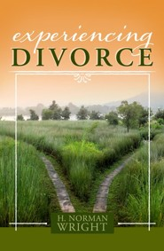Experiencing Divorce  -     By: H. Norman Wright