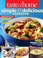 Taste of Home: Simple & Delicious, All-New Edition