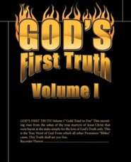 God's First Truth: Volume I  -     By: Theron Miller