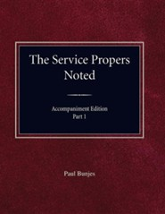 The Service Propers Noted, Accompaniment Edition Part I  -     By: Paul Bunjes