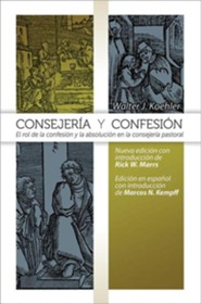 Spanish Counseling & Confession  -     By: Walter J. Koehler