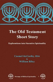 The Old Testament Short Story  -     By: William Riley, Carmel McCarthy