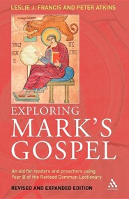 Exploring Mark's Gospel  -     By: Leslie Francis, Peter Atkins