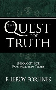 The Quest for Truth: Theology for a Postmodern World