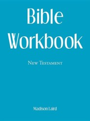 Bible Workbook: New Testament