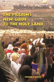 the pilgrims new guide to the holy land edition 0002