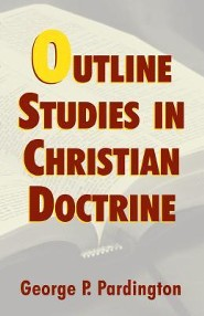 Outline Studies Christian Doctrine