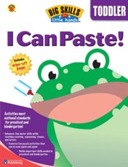 Big Skills for Little Hands: I Can Paste! (For Toddlers)  -