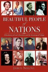 Beautiful People of Nations  -     By: Jairos Ndlovu