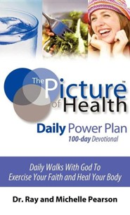 The Picture of Health Daily Power Plan 100-Day Devotional  -     By: Ray Pearson