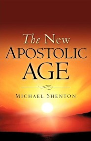 The New Apostolic Age  -     By: Michael Shenton