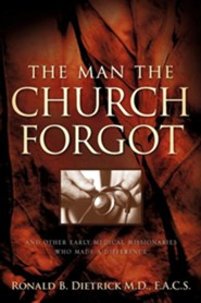 The Man the Church Forgot  -     By: Ronald B. Dietrick