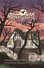 Stronghold  -     By: Skip Ball